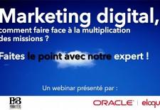Webinar : Marketing digital, faire face à la multiplication des missions ?