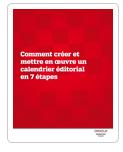 Calendrier éditorial en 7 étapes