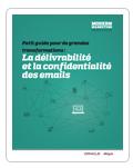 Petit guide pour la délivrabilité des emails